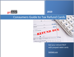 Consumer Guide to Tax Refund Cards